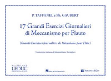 17 grandi esercizi giornalieri di meccanismo per flauto - Paul Taffanel | Thecosgala.com