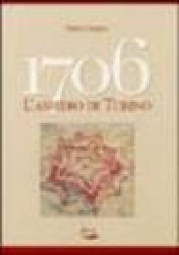 1706, l'assedio di Torino - Dario Gariglio | Ericsfund.org