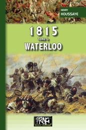 1815 Tome 2 : Waterloo