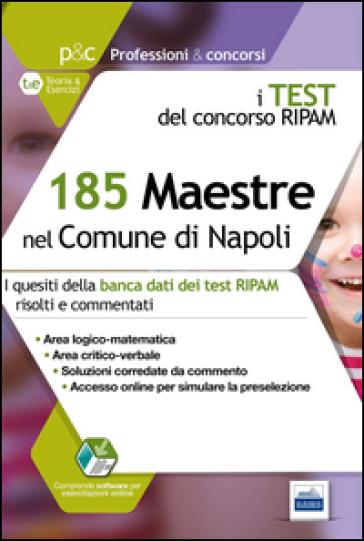 185 maestre nel comune di Napoli. I test del concorso Ripam