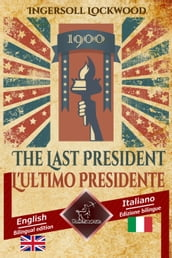 1900 The Last President - 1900 L ultimo Presidente