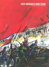 1917: Russia s Red Year