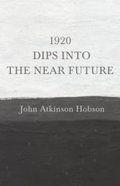 1920 - Dips Into The Near Future