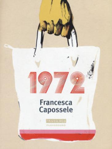 1972 - Francesca Capossele | Kritjur.org