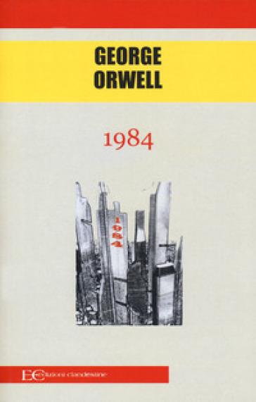 1984 - George Orwell   Thecosgala.com