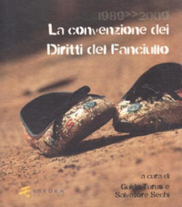1989-2009. La convenzione dei diritti del fanciullo - Laura Baldassare |