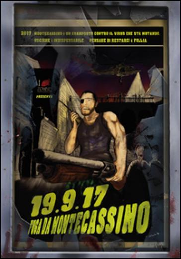 19.9.17. Fuga da Montecassino - Razione ILZ |