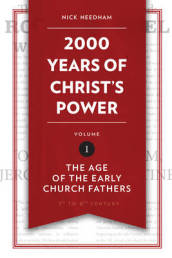 2,000 Years of Christ s Power Vol. 1