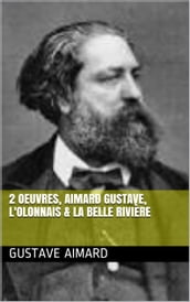 2 Oeuvres, aimard gustave, l