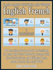 2 - Professions - Flash Cards Pictures and Words English French