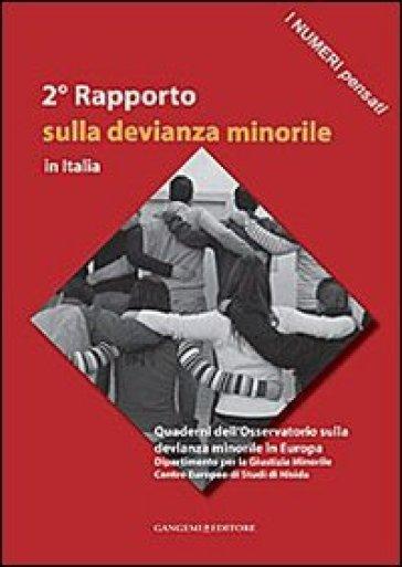 2° Rapporto sulla devianza minorile in Italia - I. Mastropasqua |