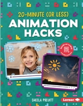 20-Minute (Or Less) Animation Hacks
