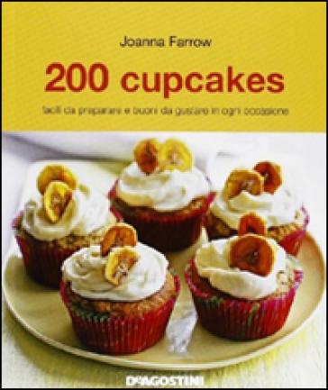 200 cupcakes - Joanna Farrow |