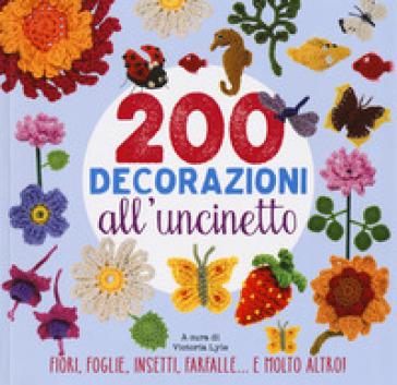 200 decorazioni all'uncinetto - V. Lyle | Thecosgala.com