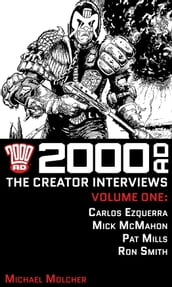2000 AD: The Creator Interviews Volume One