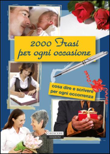 2000 frasi per ogni occasione