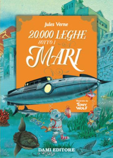 20.000 leghe sotto i mari - Jules Verne  