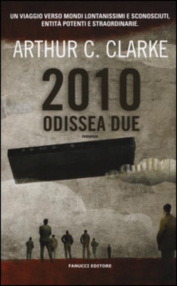 2010: odissea due - Arthur Charles Clarke |