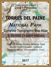 2017 Torres del Paine National Park Complete Topographic Map Atlas 1