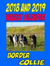 2018 and 2019 Weekly Calendar Border Collie