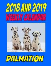 2018 and 2019 Weekly Calendar Dalmation