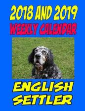 2018 and 2019 Weekly Calendar English Setter