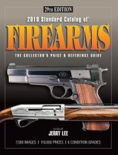 2019 Standard Catalog of Firearms