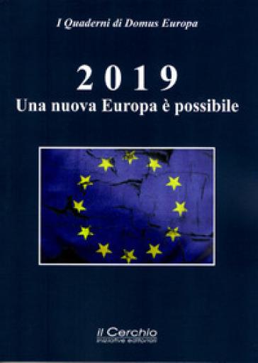 2019: una nuova Europa è possibile. USA e UE contro Putin