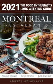 2021 Montreal Restaurants - The Food Enthusiast s Long Weekend Guide