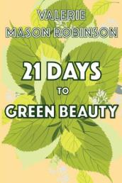 21 Days to Green Beauty