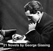 21 Novels by George Gissing