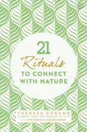 21 Rituals to Connect with Nature