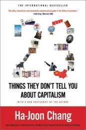 23 Things They Don t Tell You about Capitalism
