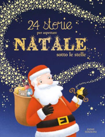 24 storie per aspettare Natale sotto le stelle - Olivier Dupin   Jonathanterrington.com