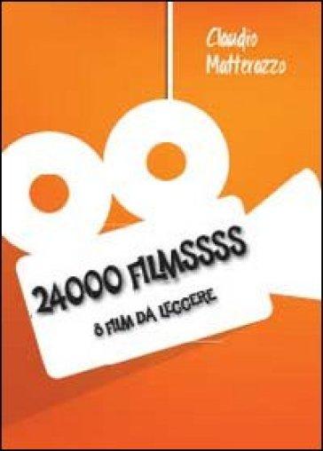 24000 filmsss - Claudio Matterazzo |