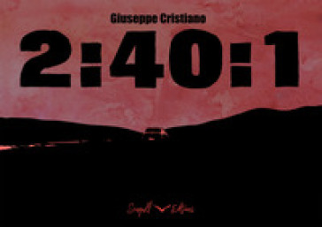 2:40:1. Ediz. italiana e inglese - Giuseppe Cristiano |