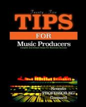 25 Tips for Music Producers