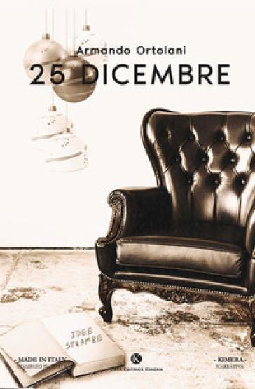 25 dicembre - Armando Ortolani |