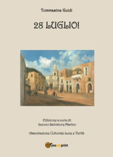 28 Luglio! - Tommasina Guidi | Thecosgala.com