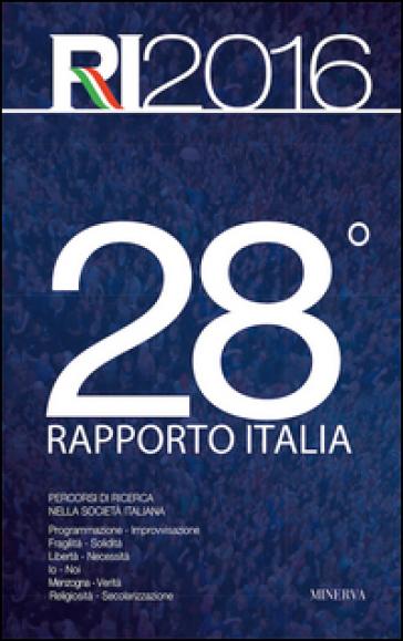 28° Rapporto Italia. Percorsi di ricerca nella società italiana - Eurispes |