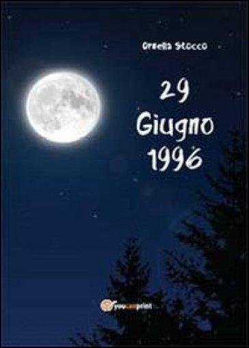 29 Giugno 1996 - Ornella Stocco  