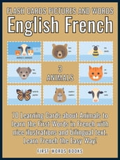 3 - Animals - Flash Cards Pictures and Words English French