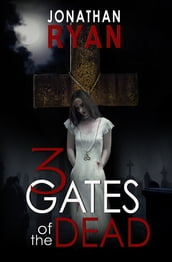 3 Gates of the Dead