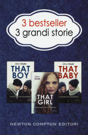 3 bestseller 3 grandi storie: That boy-That girl-That baby