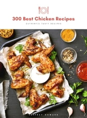 300 Best Chicken Recipes