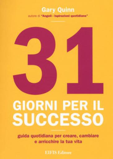 31 giorni per il successo - Gary Quinn pdf epub