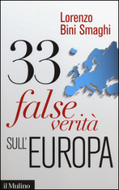33 false verità sull'Europa