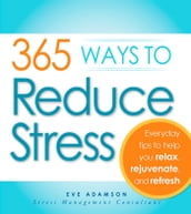 365 Ways to Reduce Stress