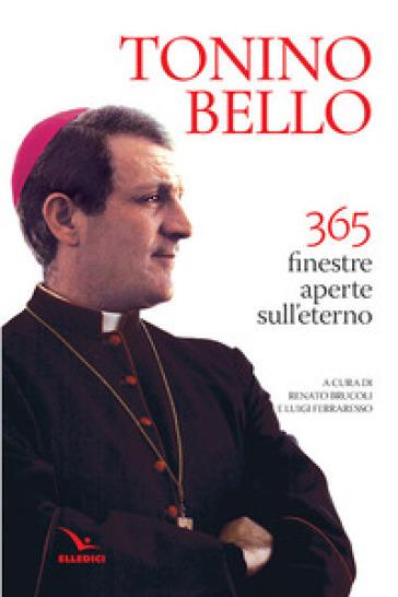 365 finestre aperte sull'eterno - Antonio Bello |