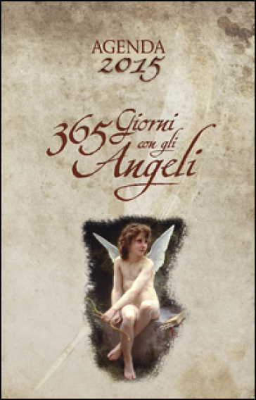 365 giorni con gli angeli. Agenda 2015